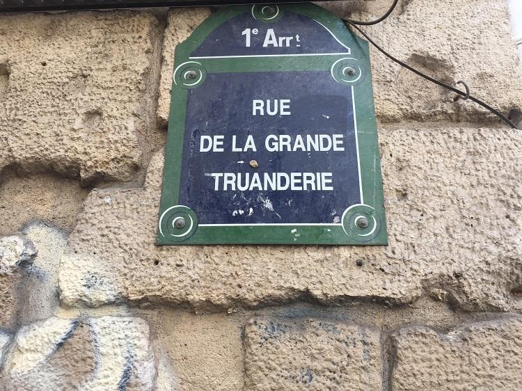 Rue de la grande Truanderie / Gaunergasse